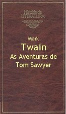 As Aventuras de Tom Sawyer (História da Literatura, #12)