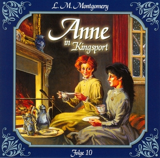 Anne in Kingsport 10: Erste Erfolge als Schriftstellerin