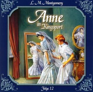 Anne in Kingsport 12: Viele glückliche Paare
