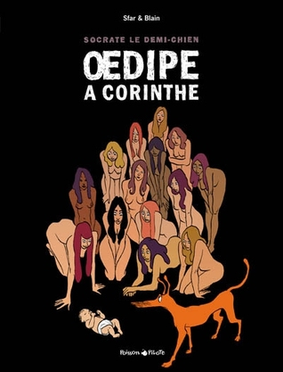 Socrate le demi-chien: Œdipe à Corinthe