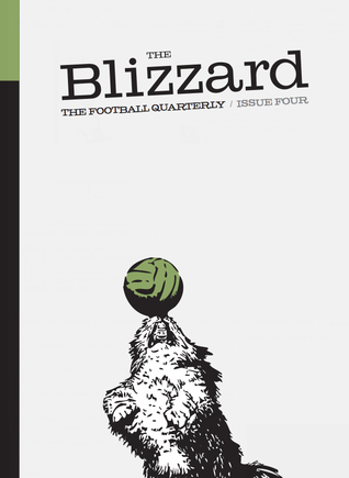 The Blizzard - The Football Quarterly: Issue Four