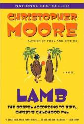 Lamb: The Gospel According to Biff, Christ's Childhood Pal Book
