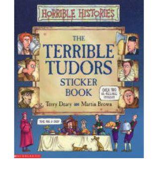 Terrible Tudors Sticker Book