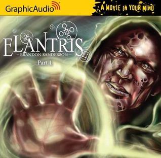 Elantris, Part 1 of 3