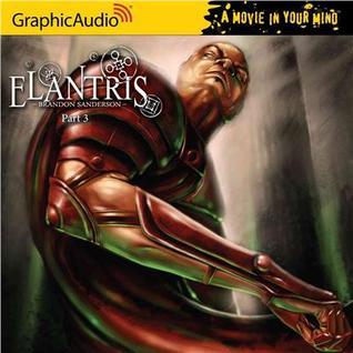 Elantris, Part 3 of 3