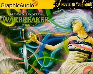 Warbreaker, Part 3 of 3