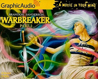 Warbreaker, Part 2 of 3