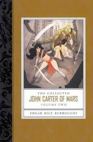 The Collected John Carter of Mars: Volume Two (Barsoom #4-7)