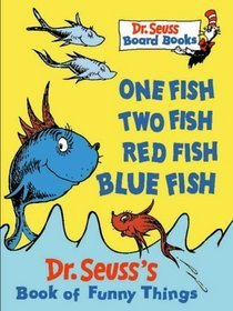 One Fish, Two Fish, Red Fish, Blue Fish: Dr. Seuss's Book Of Funny Things