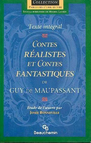 Contes réalistes et contes fantastiques de Guy de Maupassant