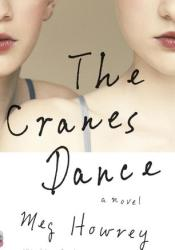 The Cranes Dance Book by Meg Howrey