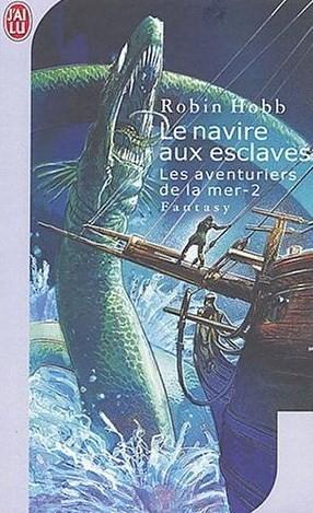 Le navire aux esclaves (Les aventuriers de la mer, #2)