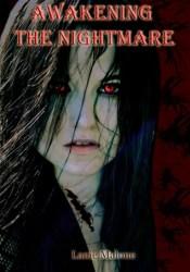 Awakening the Nightmare (Symmetria #1) Book by Lanie Malone