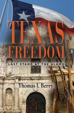 Texas Freedom: Last Stand at the Alamo