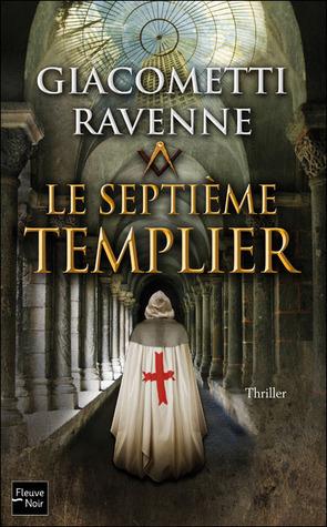 Le Septième Templier (Antoine Marcas #8)