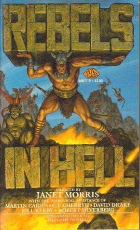 Rebels In Hell (Heroes in Hell, #3)