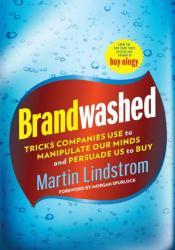Brandwashed Book by Martin Lindstrom