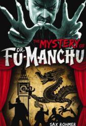 The Mystery of Dr. Fu-Manchu (Fu Manchu #1) Book
