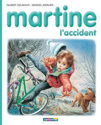 Martine, l'accident