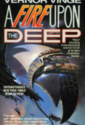 A Fire Upon the Deep (Zones of Thought, #1) Book