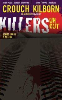 Killers Uncut - A Novel of Terror