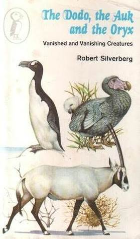 The Auk, the Dodo and the Oryx