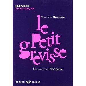Le Petit Grevisse: Grammaire française