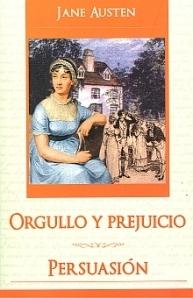 Orgullo y prejuicio / Persuasión
