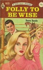 Folly to Be Wise  by Sara Seale