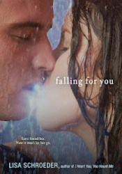 Falling For You Book by Lisa Schroeder