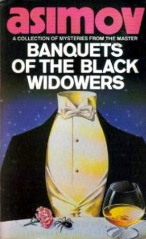 Banquets of the Black Widowers (The Black Widowers, #4)