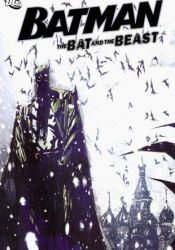 Batman Confidential, Vol. 7: The Bat and the Beast Book by Peter Milligan