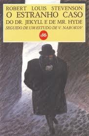 O Estranho Caso de Dr. Jekyll e de Mr. Hyde - Seguido de um estudo de Vladimir Nabokov