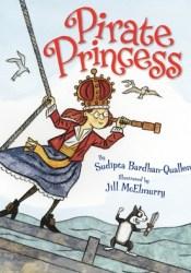 Pirate Princess Book by Sudipta Bardhan-Quallen