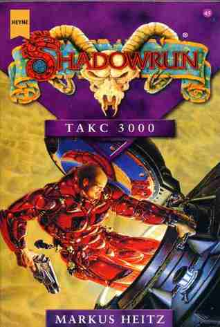 TAKC 3000 (Shadowrun, #45)