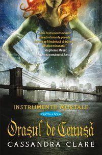 Orașul de Cenușă (Instrumente Mortale, #2)