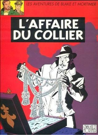 L'Affaire du collier (Blake et Mortimer, #10)