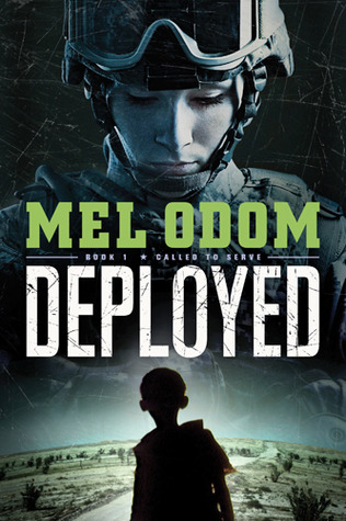 Deployed (Called to Serve, #1)