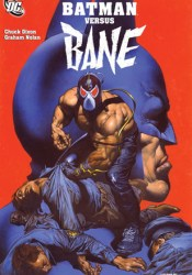 Batman Versus Bane Book by Chuck Dixon