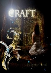 Craft (Cursed, #1) Book by Lynnie Purcell