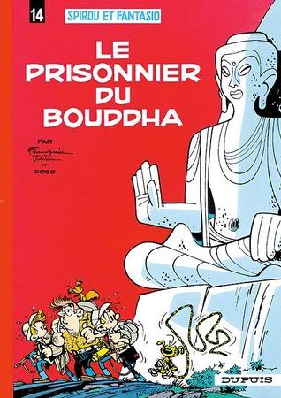 Le Prisonnier du Bouddha (Spirou et Fantasio, #14)