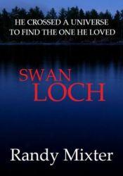 Swan Loch Book by Randy Mixter