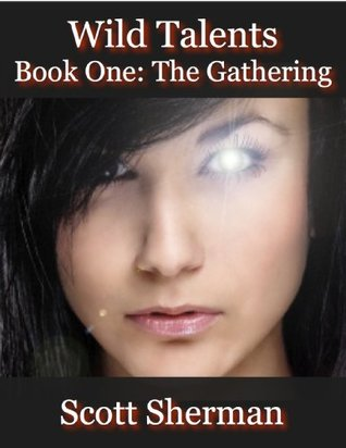 The Gathering (Wild Talents, #1)