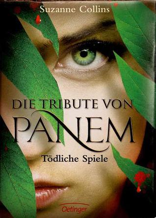 Tödliche Spiele (Die Tribute von Panem, #1)