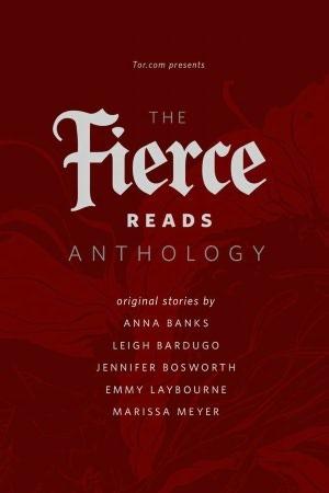 The Fierce Reads Anthology