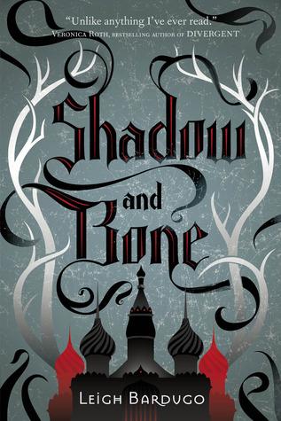 Shadow and Bone (Grisha Verse, #1)
