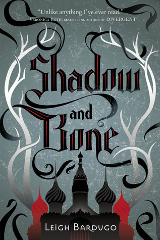 Shadow and Bone (Grisha Verse, #1)