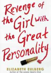 Revenge of the Girl with the Great Personality Book by Elizabeth Eulberg