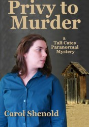 Privy to Murder Book by Carol Shenold