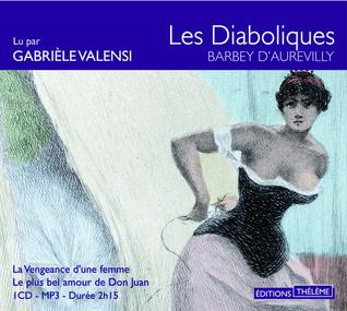 Les Diaboliques: La Vengeance d'une femme; Le plus bel amour de Don Juan